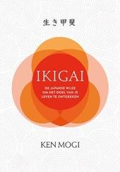 Ikigai : de Japanse wijze om het doel van je leven te ontdekken
