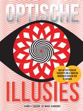 Optische illusies : met activiteiten en tekentips om je ogen en hersenen voor de gek te houden