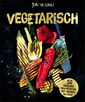Vegetarisch : 50 heerlijke BBQ-recepten met groente en fruit