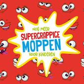 Nog meer supergrappige moppen voor kinderen