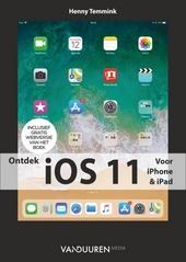 Ontdek iOS 11 : voor iPhone & iPad