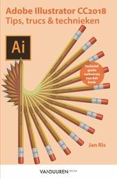 Adobe Illustrator CC2018 : tips, trucs & technieken