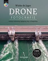 Dronefotografie : aankoop, voorbereiding, regelgeving, vlieg- en fotografietips