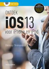 Ontdek iOS 13 : voor iPhone en iPod