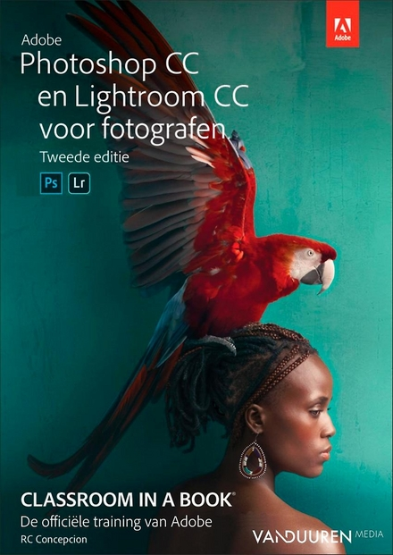 Adobe Photoshop CC en Lightroom CC voor fotografen