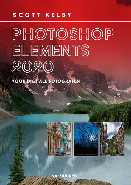 Photoshop Elements 2020 voor digitale fotografen