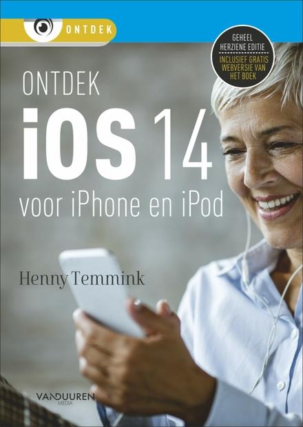 Ontdek iOS 14 : voor iPhone en iPod