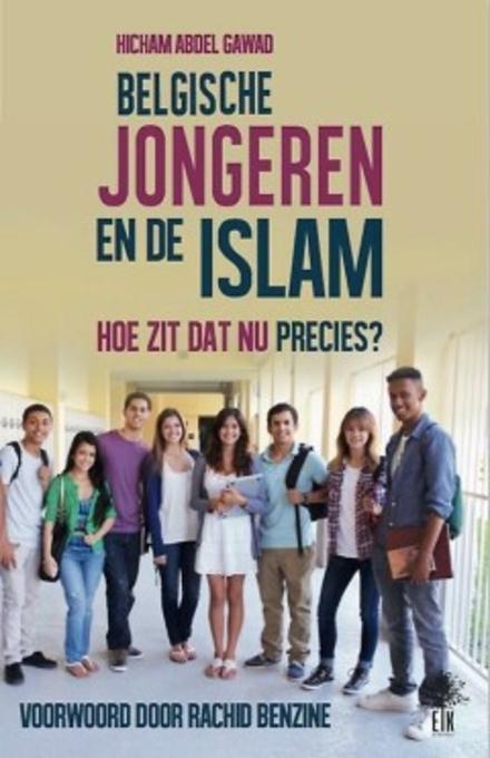 Belgische jongeren en de Islam : hoe zit dat nu precies?
