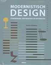 Modernistisch design : stromingen, ontwerpers en interieurs