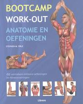 Bootcamp work-out : anatomie en oefeningen : 65 onmisbare militaire oefeningen en fitnesstrainingen