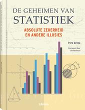 De geheimen van statistiek : absolute zekerheid en andere illusies