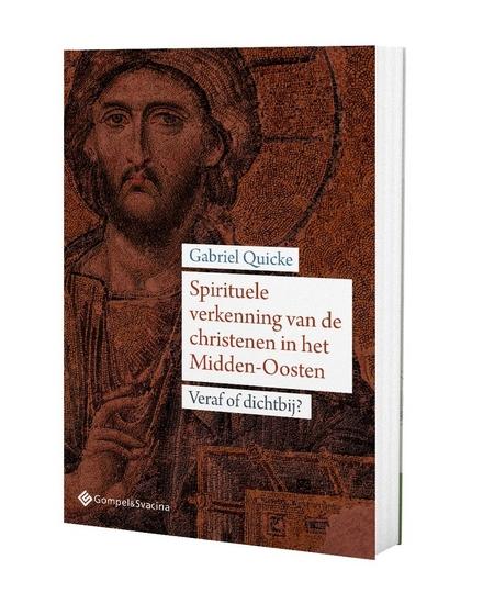 Spirituele verkenning van de christenen in het Midden-Oosten : veraf of dichtbij?