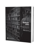 Mekaar zien : het belang van cultuur in de gevangenis
