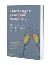 Champagne voorkomt dementie : zin en onzin over psychisch welzijn