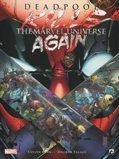 Deadpool kills the Marvel universe again. 2