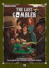 The last gambler : de fantastische legende van de man die alle kaarttrucs ter wereld onthulde
