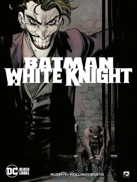 Batman : white knight. 3