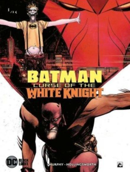 Batman : curse of the White Knight. 1