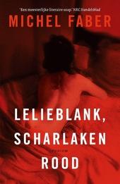 Lelieblank, scharlakenrood