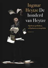 De honderd van Heytze : zijn beste gedichten, zelf gekozen en toegelicht