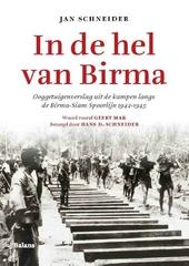In de hel van Birma : ooggetuigenverslag uit de kampen langs de Birma-Siam Spoorlijn 1942-1945