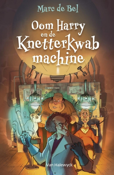 Oom Harry en de Knetterkwabmachine