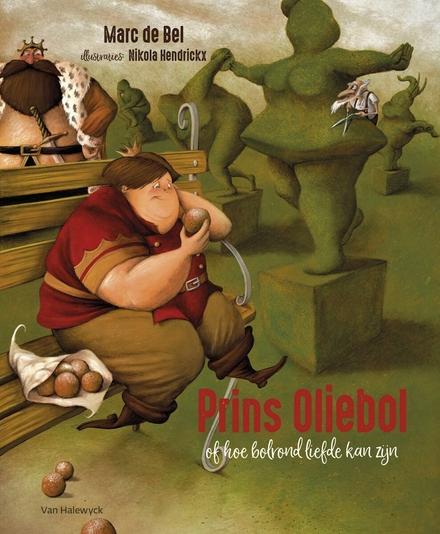 Prins Oliebol, of Hoe bolrond liefde kan zijn