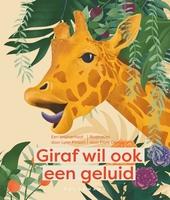 Giraf wil ook een geluid : een knalverhaal