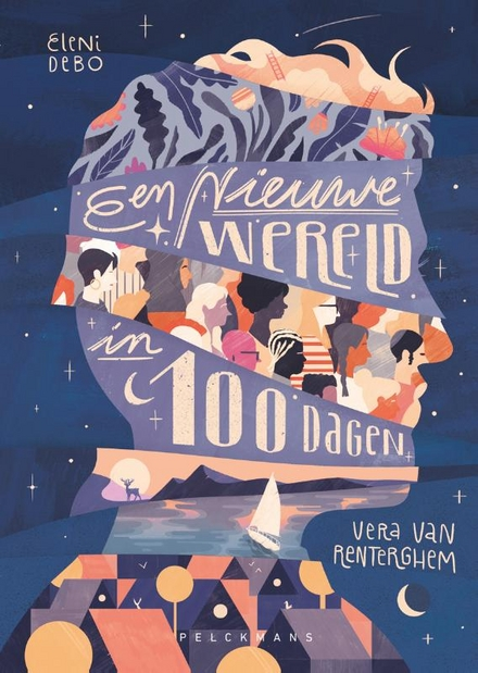 Een Nieuwe Wereld in 100 dagen