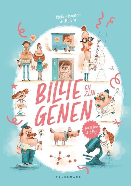 Billie en zijn genen : over jou & DNA