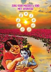 Zorg voor moeder & kind met ayurveda garbsanskar