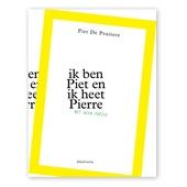 Ik ben Piet en ik heet Pierre : net geen poëzie