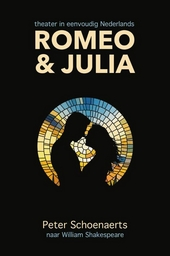 Romeo en Julia : theater in eenvoudig Nederlands