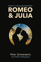 Romeo en Julia : theater in eenvoudig Nederlands