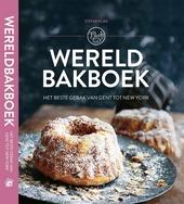 Wereldbakboek : het beste gebak van Gent tot New York