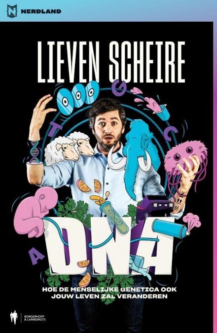 DNA : hoe de menselijke genetica ook jouw leven zal veranderen