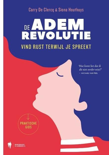 De ademrevolutie : vind rust terwijl je spreekt