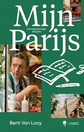 Mijn Parijs : een eigenzinnige reisgids