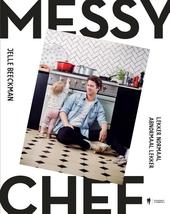 The messy chef. [1], lekker normaal, abnormaal lekker