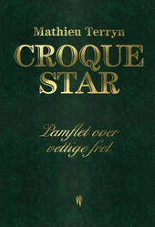 Croquestar : pamflet over vettige fret
