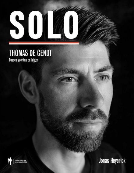 Solo : Thomas de Gendt : tussen zuchten en hijgen