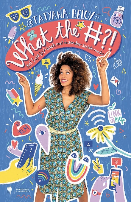 What the #?! : het supa DIY-boek met én zonder sociale media