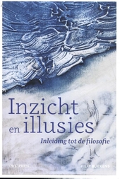Inzicht en illusies : een inleiding tot de filosofie