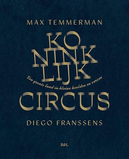Koninklijk circus : een groots land in kleine beelden en verzen