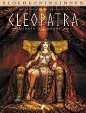 Cleopatra : koningin des doods. Deel 1