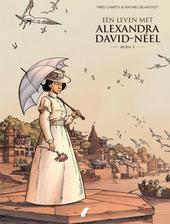Een leven met Alexandra David-Néel. Boek 3