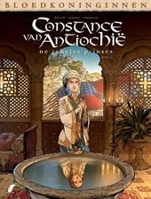 Constance van Antiochië : de rebelse prinses. Deel 1