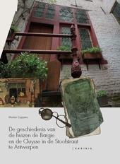 De geschiedenis van de huizen de Bargie en de Cluyse in de Stoofstraat te Antwerpen