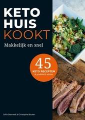 KetoHuis kookt : makkelijk en snel : 45 keto recepten & praktisch advies