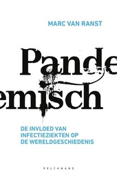 Pandemisch : de invloed van infectieziekten op de wereldgeschiedenis